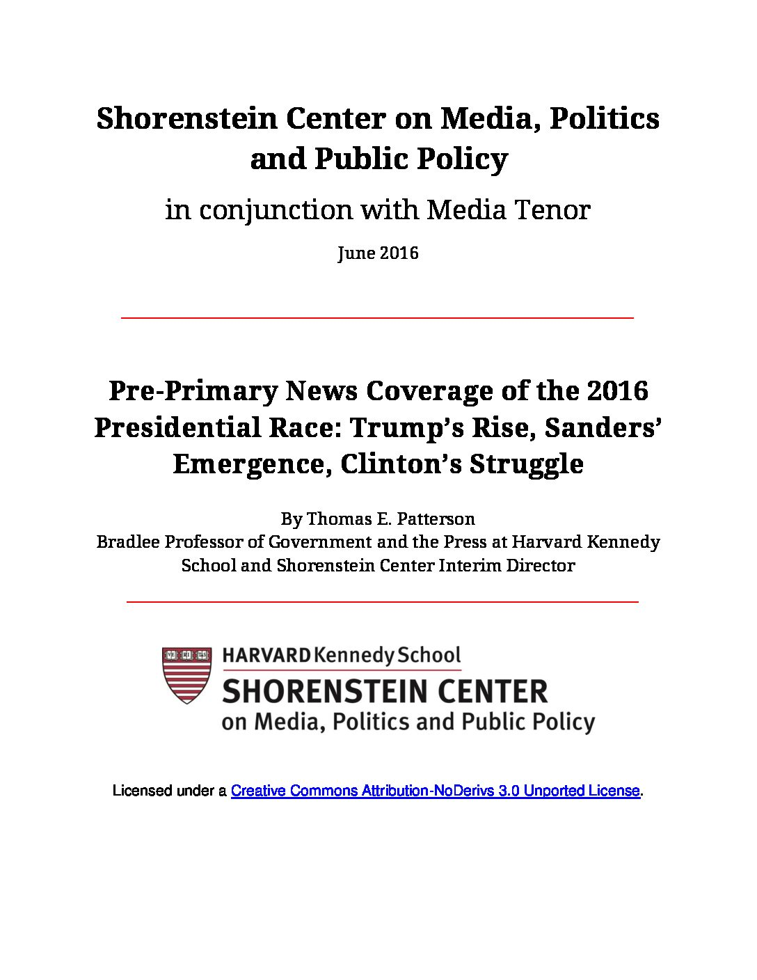 Pre-Primary News Coverage of the 2016 Presidential Race: Trump's Rise, Sanders' Emergence, Clinton's Struggle