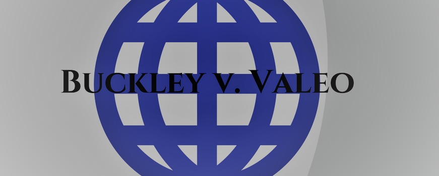 A World Without Buckley v. Valeo