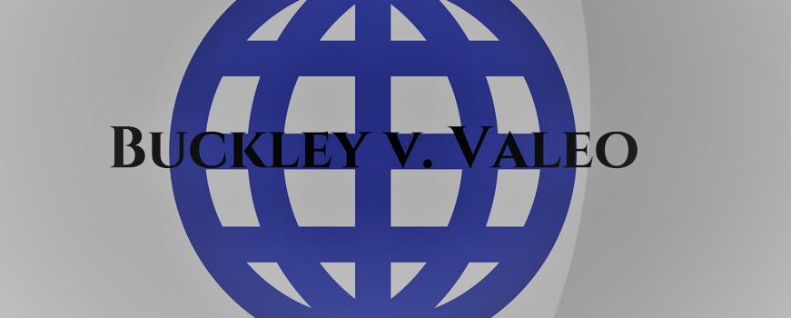 A World Without Buckley v. Valeo