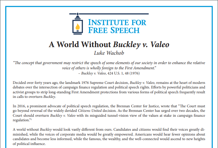 A World Without Buckley v  Valeo | Institute For Free Speech